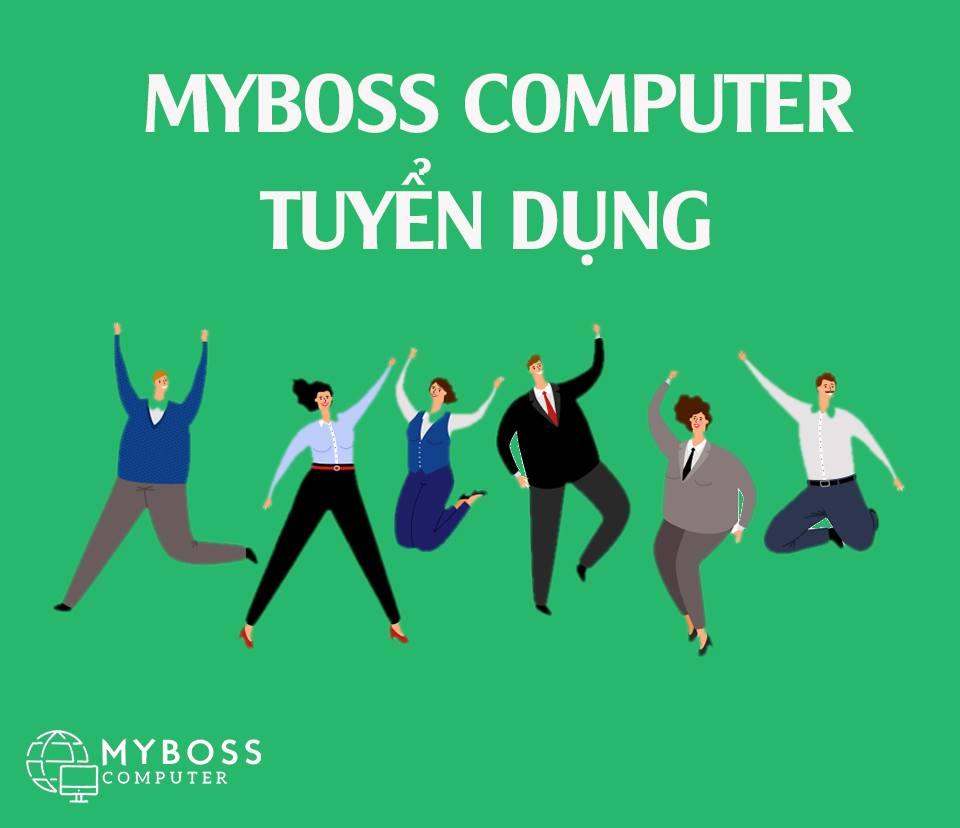 MYBOSS COMPUTER TUYỂN DỤNG T5 – T6 / 2020